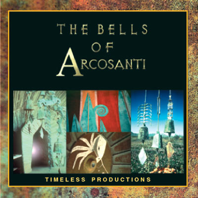 The Bells of Arcosanti - CD