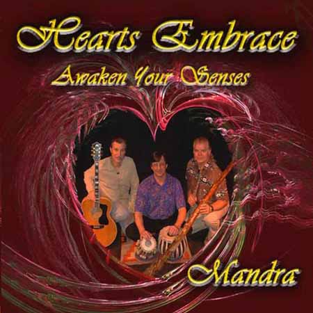 Hearts Embrace / Awaken Your Senses by Mandra - CD