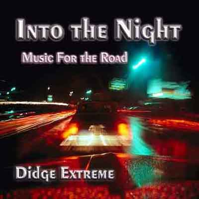 Into the Nigth / Music for the Road - CD