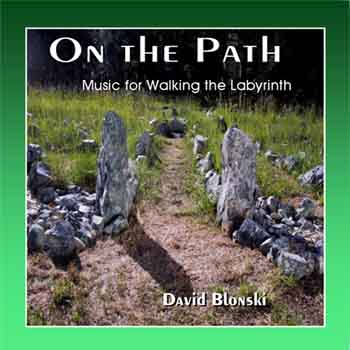 On the Path - Music for Walking the Labyrinth - CD